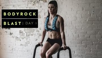 BodyRock Blast | Day 1